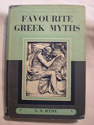 Favourite Greek Myths: Hyde, Lilian Stoughton