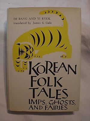 Korean Folk Tales, Imps, Ghosts and Fairies.: Im Bang &