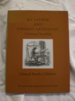 My Father and Edward Ardizzone : A Lasting Friendship
