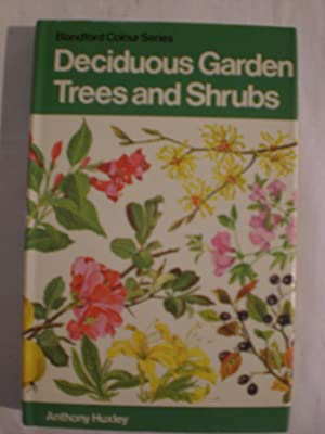Deciduous Garden Trees and Shrubs in Colour