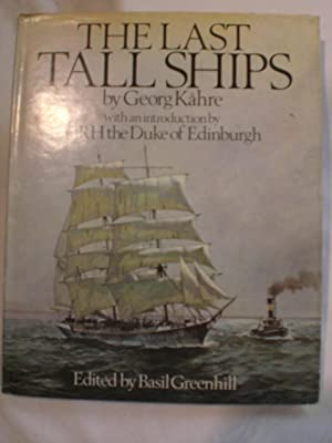 The Last Tall Ships : Gustaf Erikson and the Åland Sailing Fleets, 1872-1947