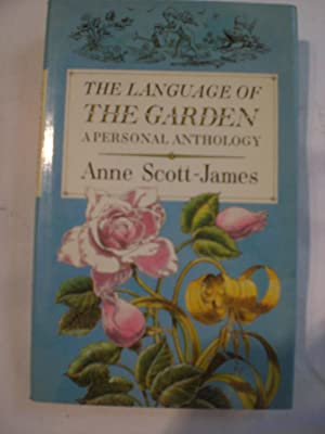 The Language of the Garden : A Personal Anthology