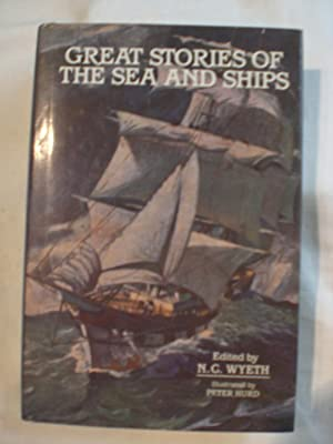 Great Stories of the Sea and Ships