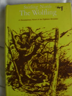 The Wolfing : A Documentary Novel of the Eighteen-Seventies
