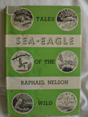 Sea Eagle, and other tales of the wild