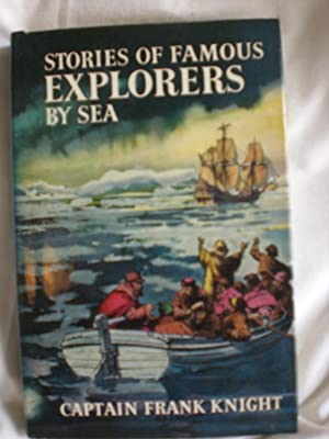 Stories of Famous Explorers by Sea