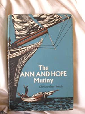 The Ann and Hope Mutiny