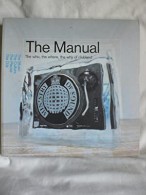 Ministry of Sound : The Manual