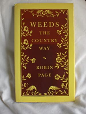 Weeds : The Country Way