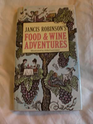 Jancis Robinson's Food and Wine Adventures