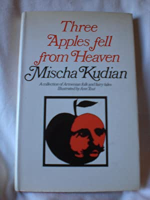 Three Apples Fell from Heaven : A: Kudian, Mischa