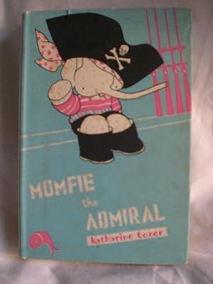 Mumfie the Admiral: Tozer, Katharine