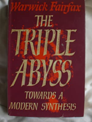 The Triple Abyss - towards a modern synthesis