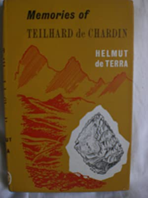 Memories of Teilhard de Chardin