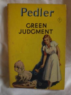 Green Judgment: Pedler. Margaret