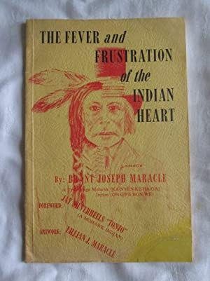The Fever and Frustration of the Indian: Maracle, Brant Joseph
