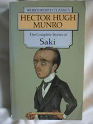 The Collected Short Stories of Saki: Munro, H. H.