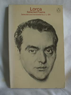 Lorca - Selected Poems: Lorca