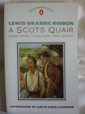 Scots Quair :Sunset Song Cloud Howe Grey: Gibbon, Lewis G.