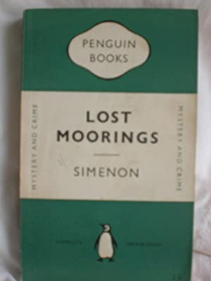 Lost Moorings: Simenon, Georges
