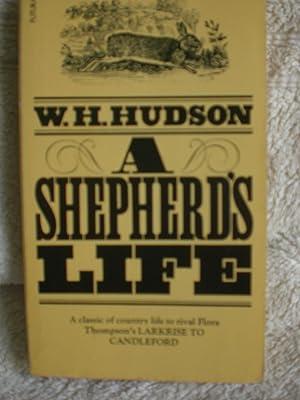 A Shepherd's Life: Hudson, W H
