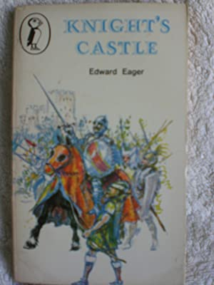Knight's Castle: Eager, Edward