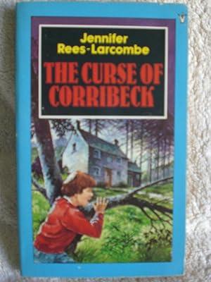 The Curse of Corribeck: Rees-Larcombe, Jennifer