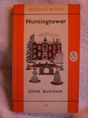 Huntingtower: Buchan, John