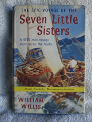 The Epic Voyage of the Seven Little Sisters: a 6700 Mile Voyage Across the Pacific