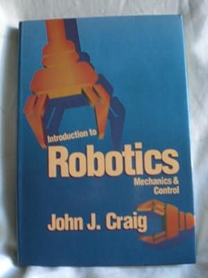 Introduction to Robotics: Mechanics and Control: Craig, John J.