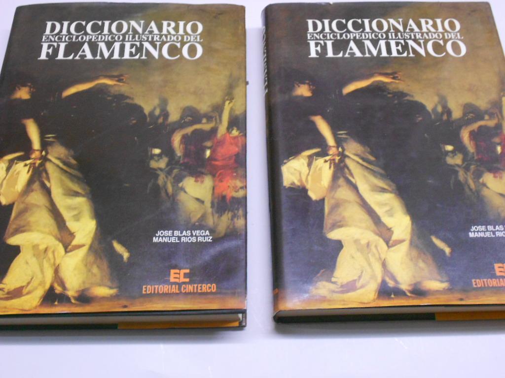 DICCIONARIO ENCICLOPEDICO ILUSTRADO DEL FLAMENCO. 2 tomos.: BLAS VEGA, José y Manuel Ríos Ruiz