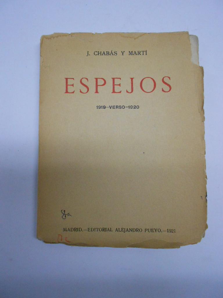 ESPEJOS. 1919- VERSO- 1920.: CHABAS Y MARTI, Juan