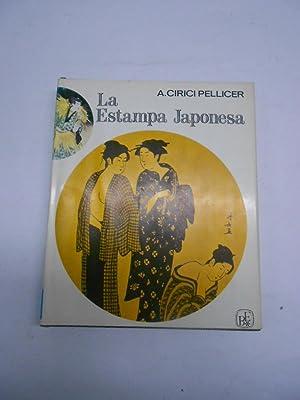 LA ESTAMPA JAPONESA.: CIRICI PELLICER, A.