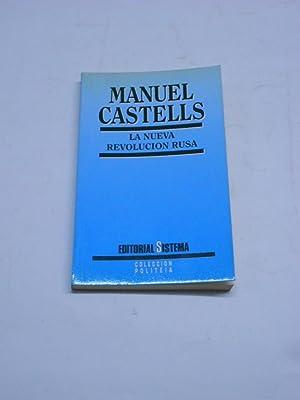 LA NUEVA REVOLUCION RUSA.: CASTELLS, Manuel