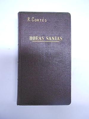 HORAS SANTAS O MAS BIEN MEDITACIONES EUCARISTICAS.: CORTES