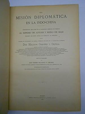 UNA MISION DIPLOMATICA EN LA INDO-CHINA. Descripción del viaje de la legación ...