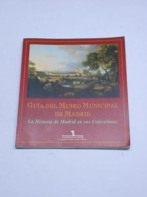 GUIA DEL MUSEO MUNICIPAL DE MADRID. La: Arte)