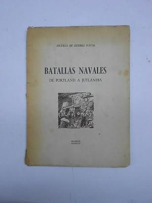 BATALLAS NAVALES. De Portland a Jutlandia,: ESCUELA DE GUERRA NAVAL
