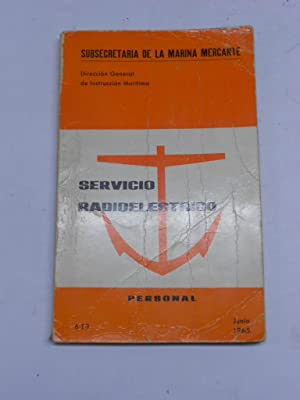 SERVICIO RADIOTELEGRAFICO PERSONAL.: SUBSECRETARIA DE LA