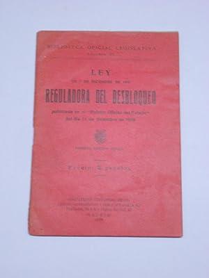 LEY DE 7 DE DICIEMBRE DE 1939 REGULADORA DEL DESBLOQUEO publicada en el Boletín Oficial del ...