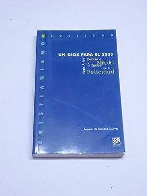 UN DIOS PARA EL 2000. Contra el: ARIAS, Juan
