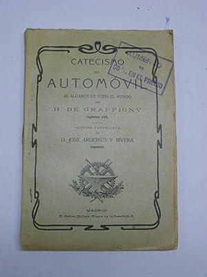 CATECISMO DEL AUTOMOVIL AL ALCANCE DE TODO EL MUNDO.: GRAFFIGNY, H. de