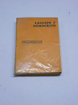 FRAGMENTOS.: LEUCIPO Y DEMOCRITO