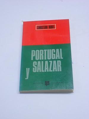PORTUGAL Y SALAZAR.: RUDEL, Christian