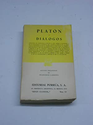DIALOGOS. Estudio prelimimar de Francisco Arroyo.: PLATON