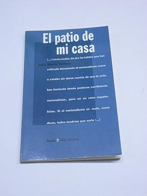 EL PATIO DE MI CASA. El nacionalismo: TORTOSA, José María