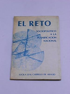 EL RETO SOCIOPOLITICO A LA PLANIFICACION NACIONAL.: LEAL CARRILLO DE
