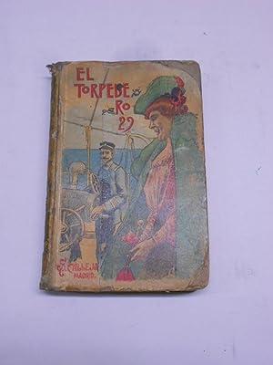 EL TORPEDERO 29. Novela de costumbres marítimas.: MAEL, Pedro