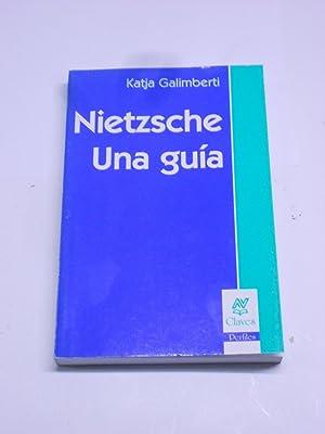 NIETZSCHE, UNA GUIA.: GALIMBERTI, Katja