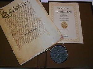 TRATADO DE TORDESILLAS. Estudio de Juan Perez de Tudela. Descripcion y transcripcion del documento ...